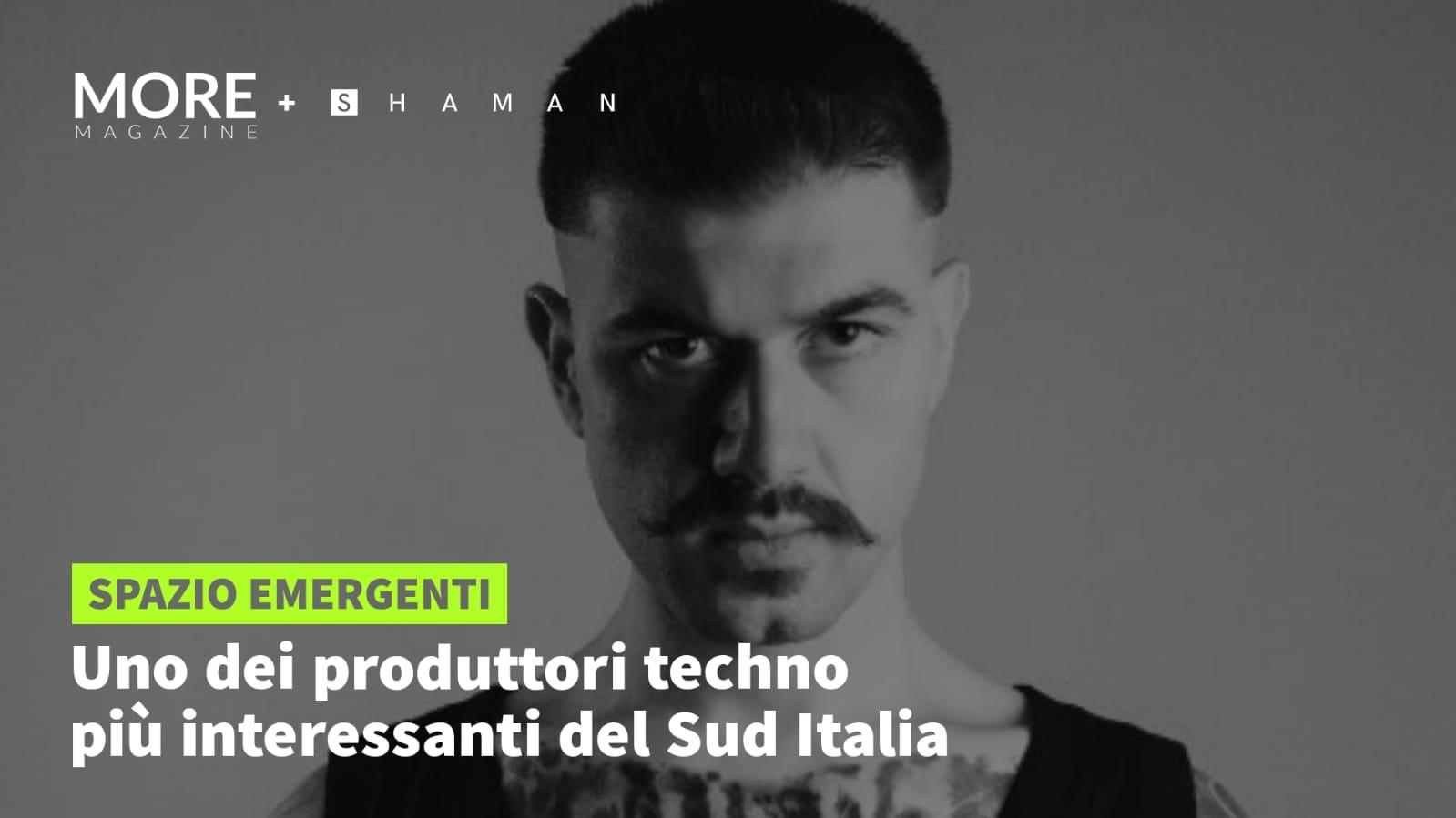 Uno dei produttori techno più interessanti del Sud Italia
